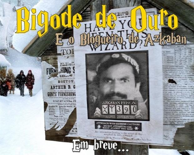 bigode de ouro e o blogueiro de azkaban